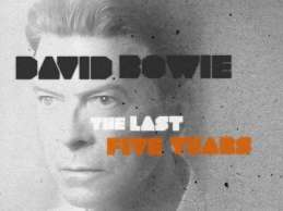 David Bowie: The Last Five Years (BBC Documentary 2017)