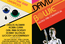 3 DAY DAVID BOWIE WORLD FAN CONVENTION, LIVERPOOL, UK, 17 – 19 JUNE 2022, WITH INCREDIBLE SPECIAL GUESTS!