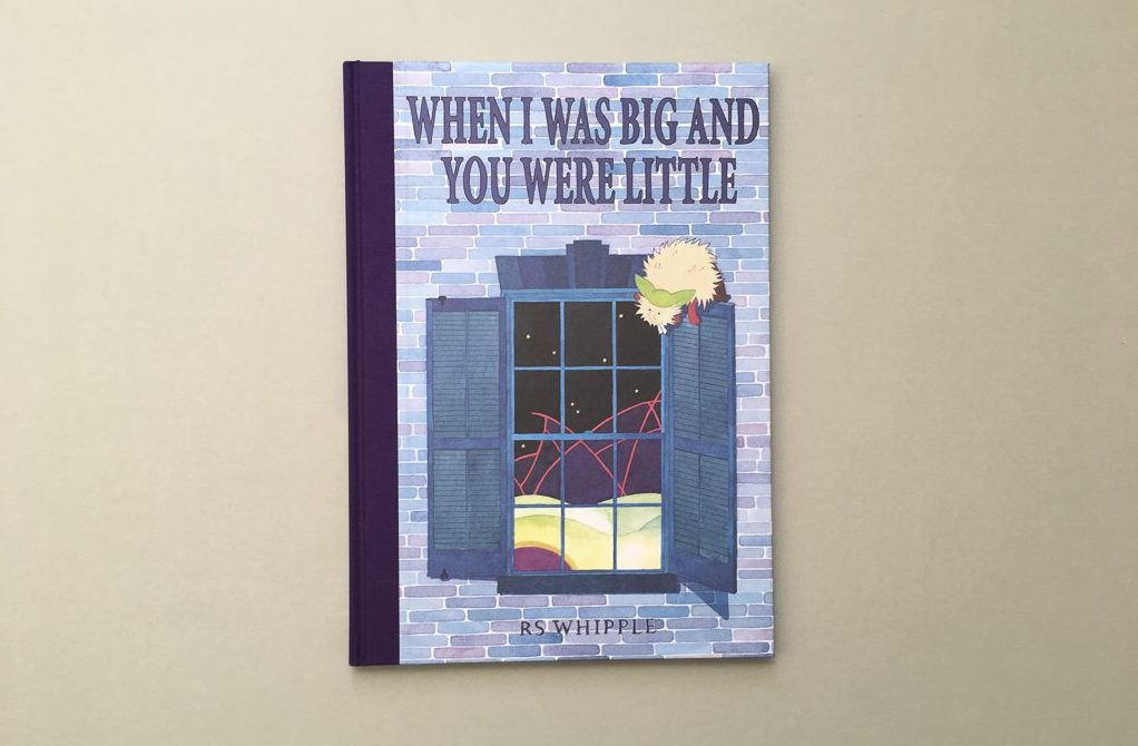 Photo of the front cover of the book When I was big and you were little by RS Whipple