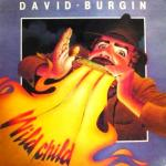 Wild Child - David Burgin's 1st solo album 1984