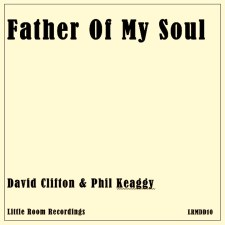 Father of My Soul: Phil Keaggy