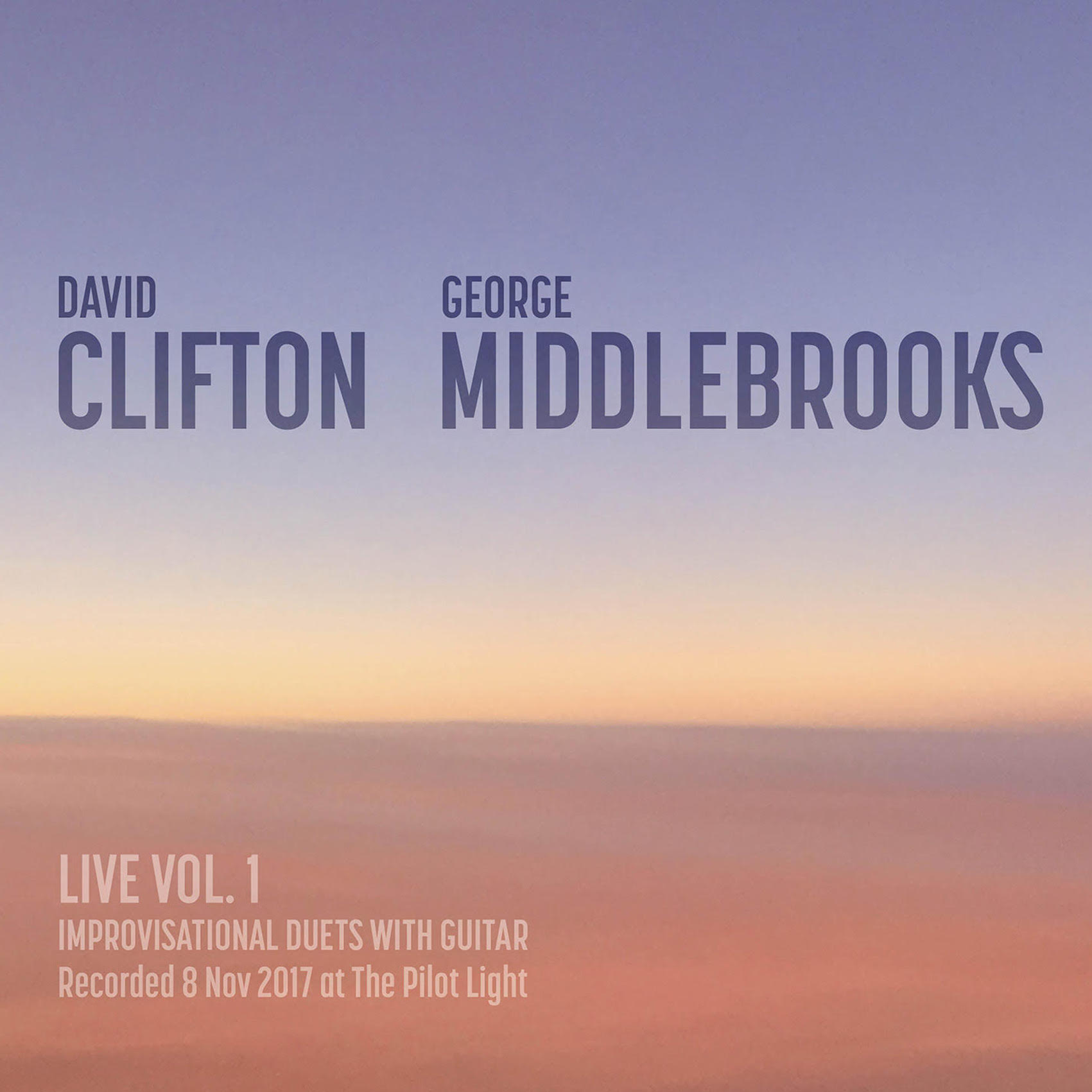 Live at The Pilot Light.  Ambient Guitar. George Middlebrooks & David Clifton