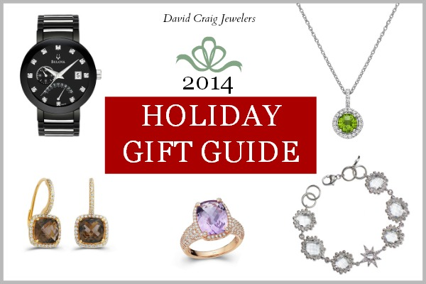 2014 Holiday Jewelry Gift Guide - David Craig Jewelers