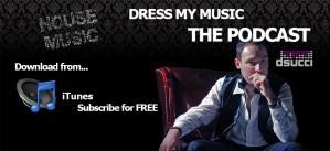 Dress my music – Davide Succi Podcast