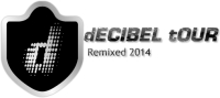 Announcing the DECIBEL TOUR 2014