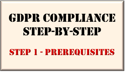 GDPR Step-by-Step Part 1 - Prerequisites