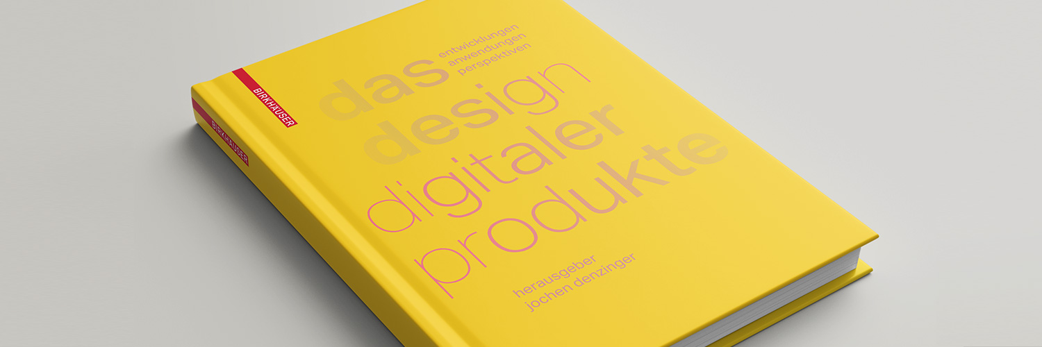 Das Design Digitaler Produkte