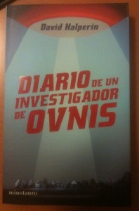 Diario de un Investigador de OVNIs - Journal of a UFO Investigator in Spanish