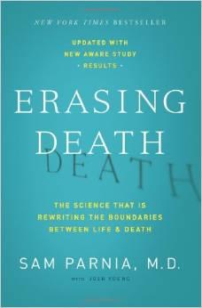 "Sam Parnia, ""Erasing Death"" (2013)."