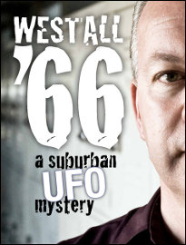 """""""Westall '66"""" (2010), the enthralling documentary that convinced me of the importance of the long-neglected Westall sighting. Shane Ryan is featured on the cover. From the topdocumentaryfilms.com website."""