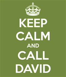 Keep Calm and Call David