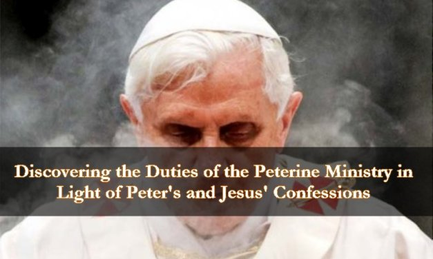 Discovering the Duties of the Petrine Ministry in Light of Peter's and Jesus' Confessions