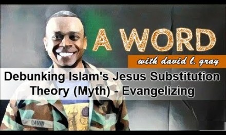 Debunking Islam's Jesus Substitution Theory (Myth) – Evangelizing Muslims