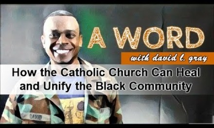 How the Catholic Church Can Heal and Unify the Black Community