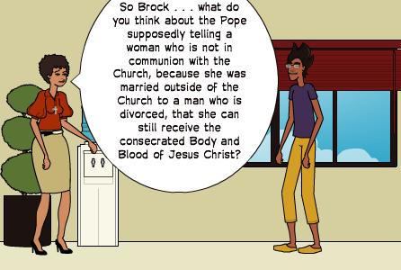 Modern Catholic Comic – Brock Responds to Pope Francis' Communion Call