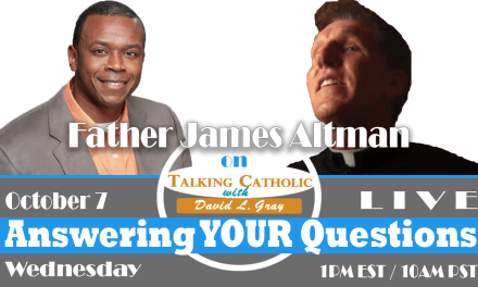 Father James Altman Answering YOUR Questions