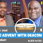 On the Meaning and Theology of Advent with Deacon Harold Burke-Sivers
