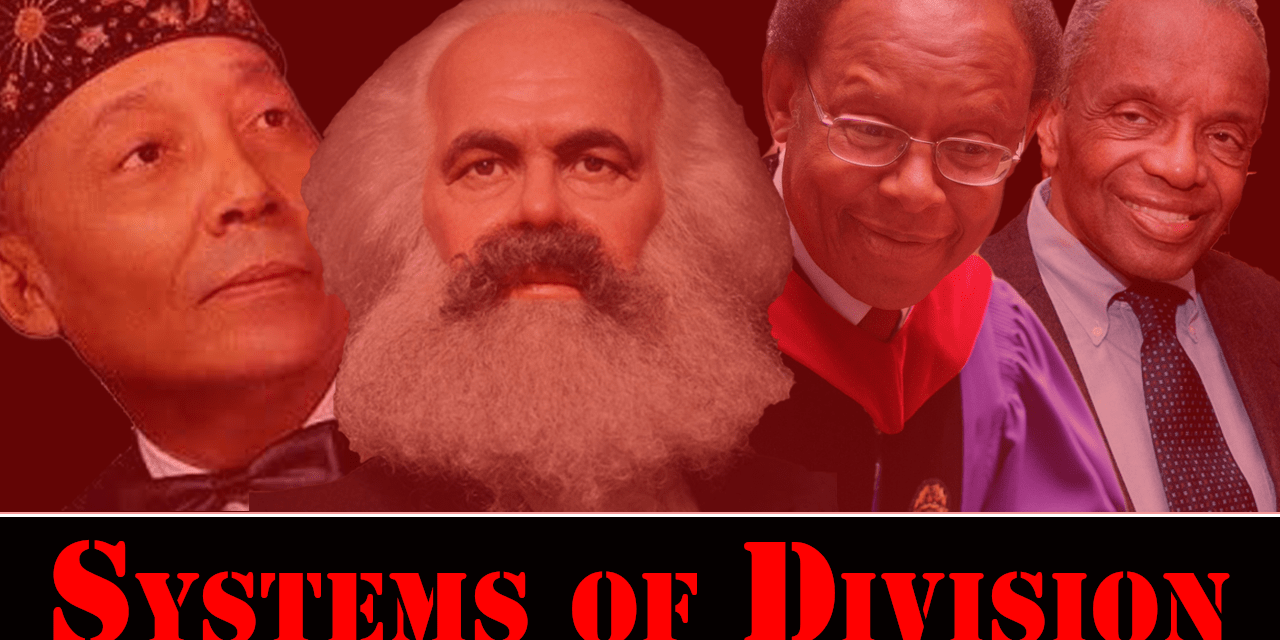 CHART: Systems of Division: Marxism, Critical Race Theory, Black LIberation Theology & Nation of Islam