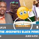Grading the Josephites' Black Power Liturgy & Hot Topics