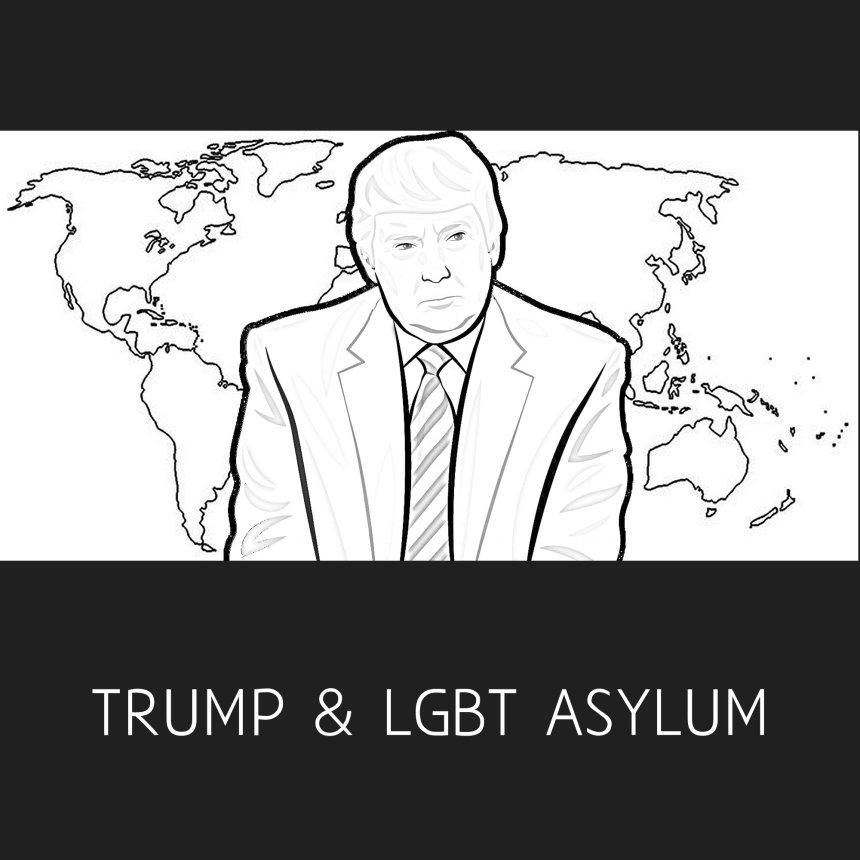 Trump & LGBTQ Asylum