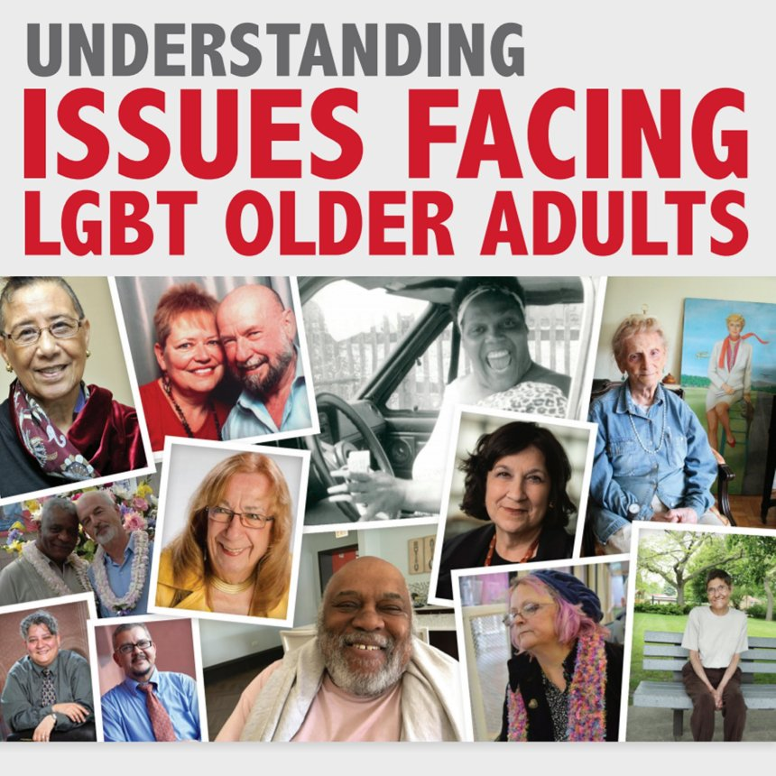 Understanding Issues Facing LGBT Older Adults