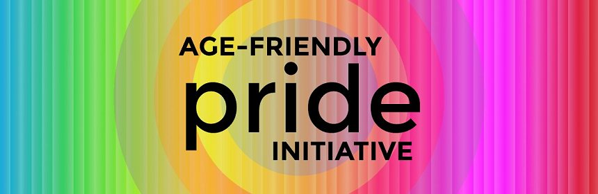 Age Friendly Pride Initiative