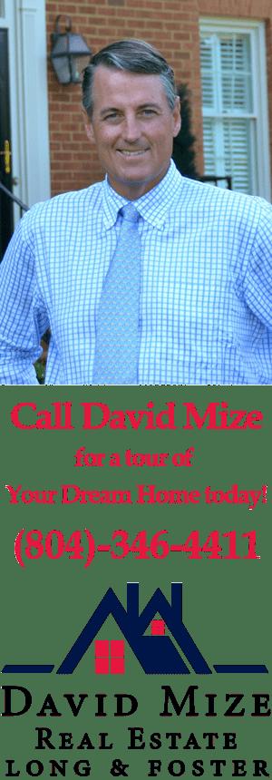 David Mize Long & Foster Real Estate Broker
