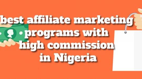 best affiliate programs in nigeria