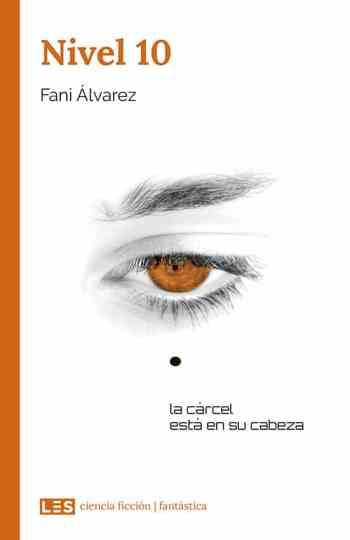 Nivel 10, Fani Álvarez