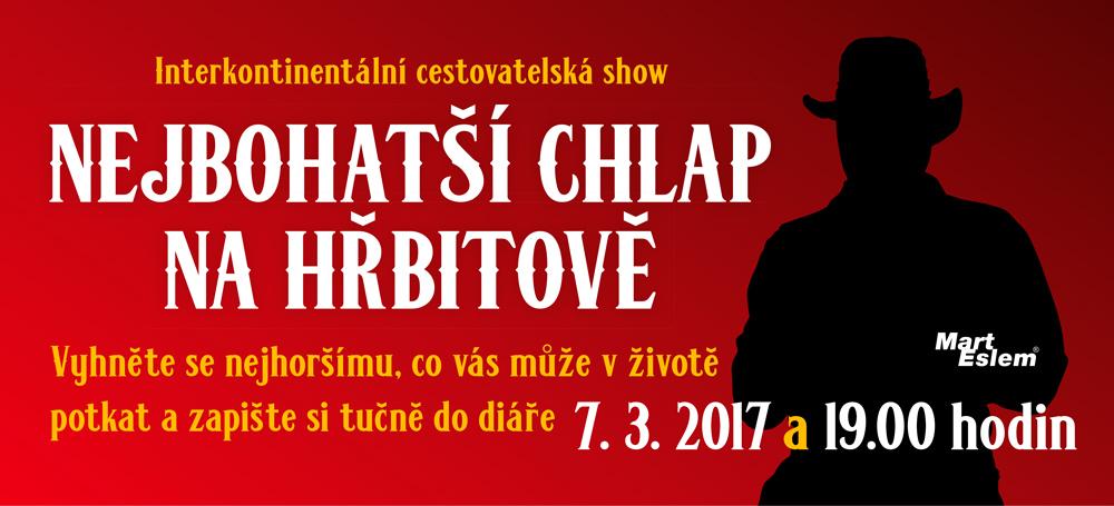Mart Eslem nejbohatší chlap na hřbitově Cestovatelská show marteslem.cz