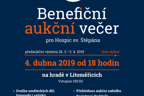 Benefiční aukční večer pro Hospic  sv. Štěpána v Litoměřicích   úterý 4. dubna 2019 na hradě v Litoměřicích