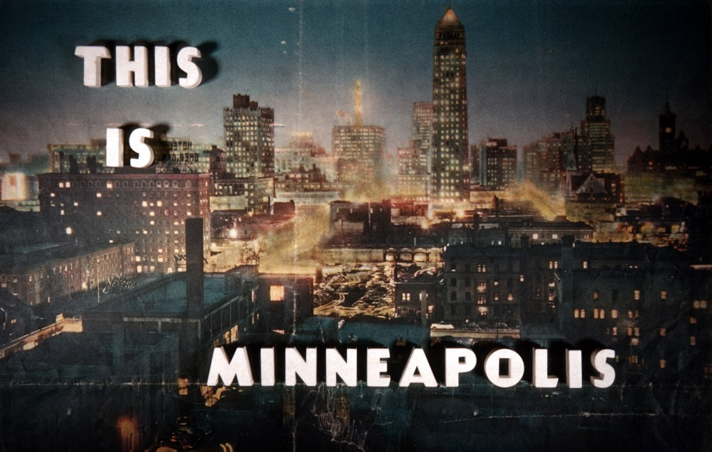 This is Minneapolis