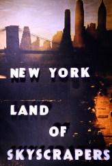 New York - New York - Land of Skyscrapers
