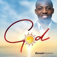 God by Dunsin Oyekan lyrics