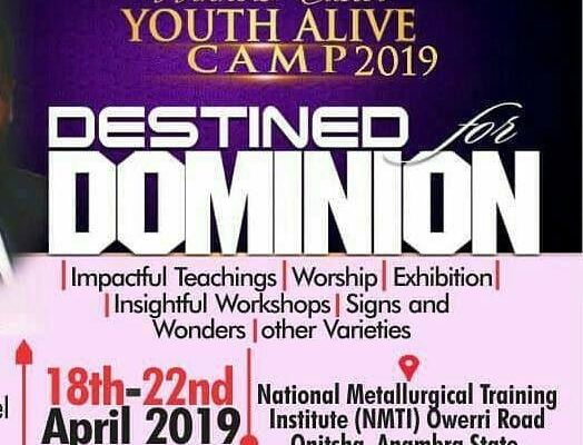 LIVING FAITH ANAMBRA EASTER CAMP 2019 DESTINED FOR DOMINION