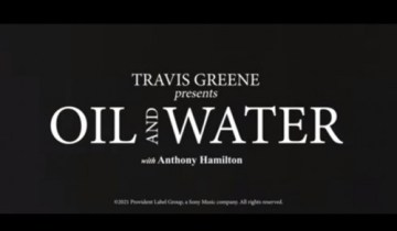 OIL & WATER by Travis Greene lyrics and mp3 (2021 song)