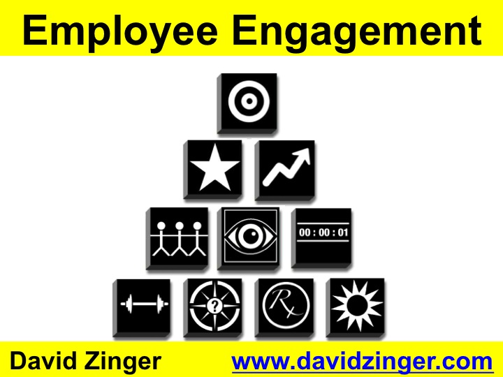 Zinger Model of Employee Engagement