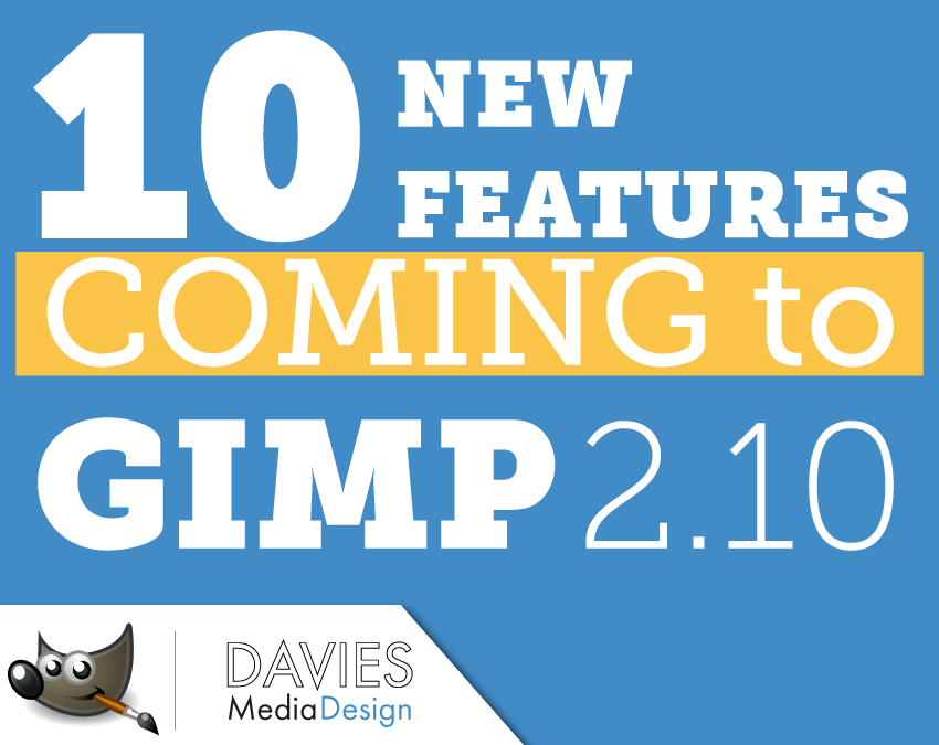 10 New Features Coming to GIMP 2.10