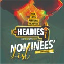 THE 13TH HEADIES NOMINEES LIST