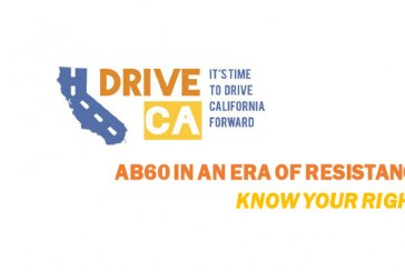 Know Your Rights: AB 60 in an Era of Resistance