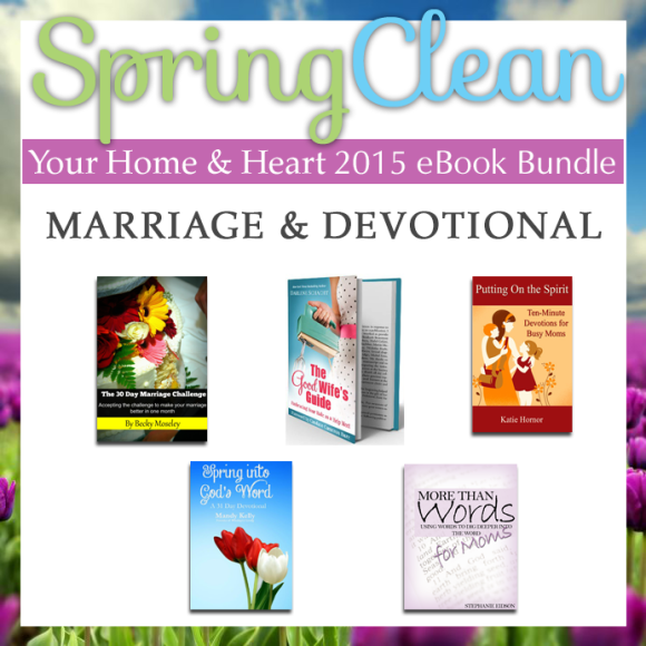 Spring clean your home and heart - marriage and devotional