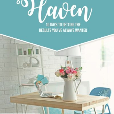 Get Ready to Make Your Home a Haven {Sign Up for the FREE Email Course!}