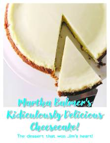 PRICELESS - Martha Balmer's famous cheesecake
