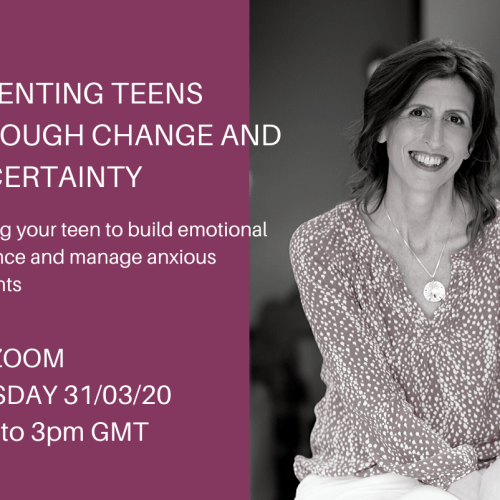 Parenting Teens Through Change and Uncertainty