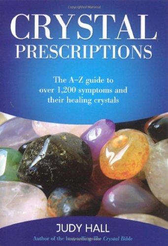 CRYSTAL PRESCRIPTIONS BOOK