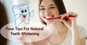 Four Tips For Natural Teeth Whitening