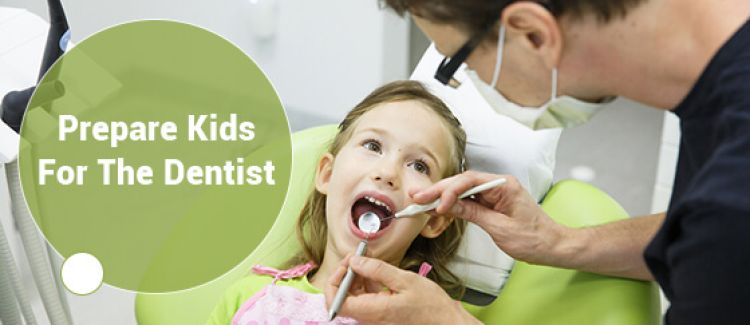 How To Prepare Kids For Their First Dental Appointment