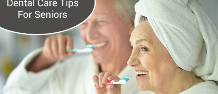 10 Dental Care Tips For Seniors