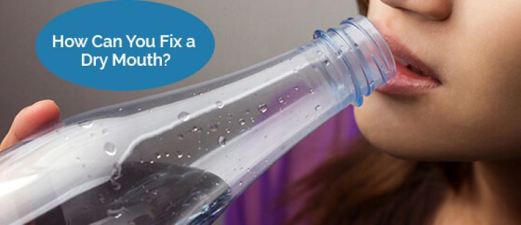 How Can You Fix a Dry Mouth?