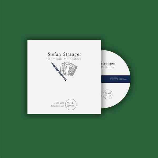 Stefan Stranger und Dominik Meißnitzer CD Bradlfettn